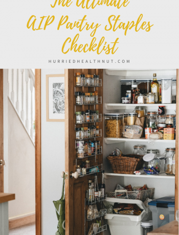 Cover image for the Ultimate AIP Pantry Staples Checklist.